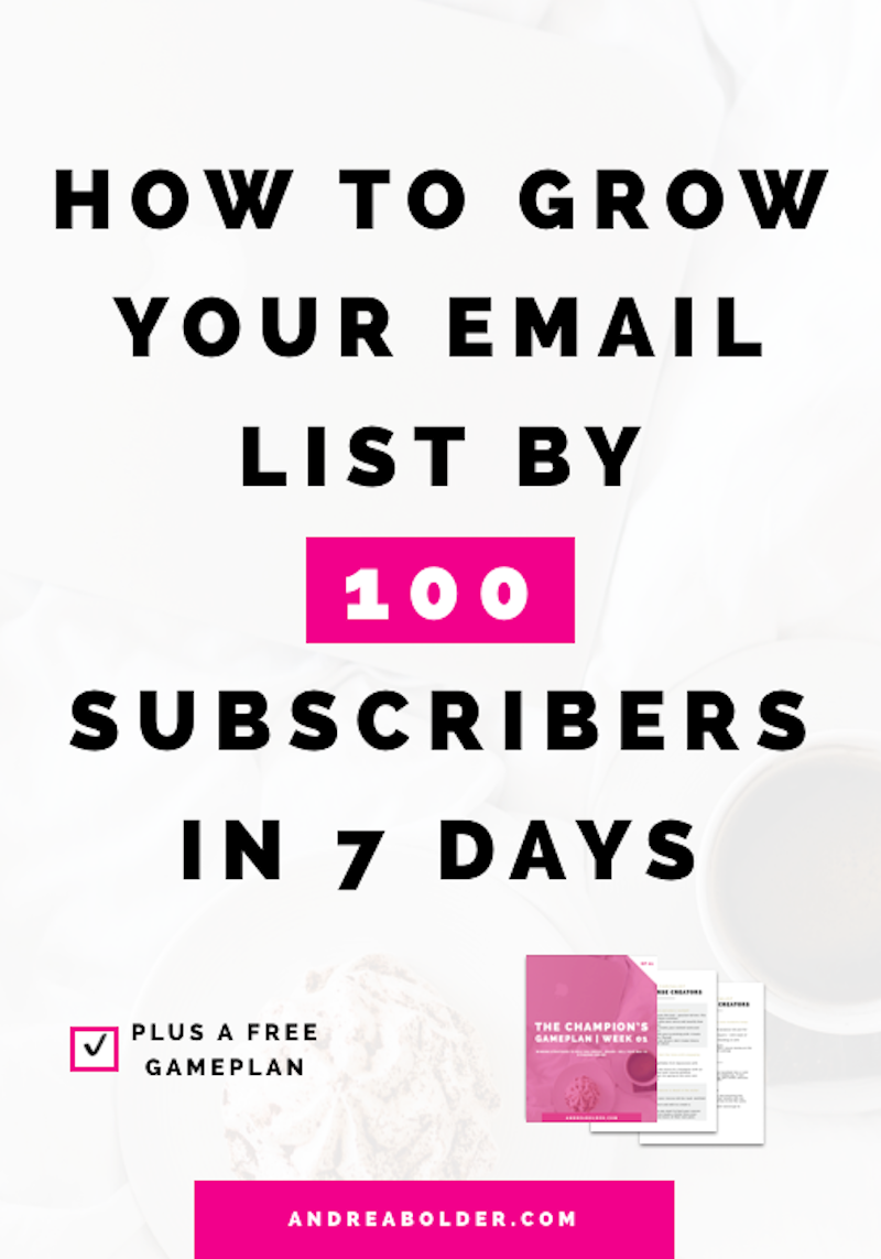 Grow your email list by 100 subscribers
