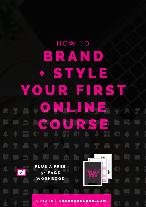How to Brand and Style Your First Online Course (#ChampionCourse Series)