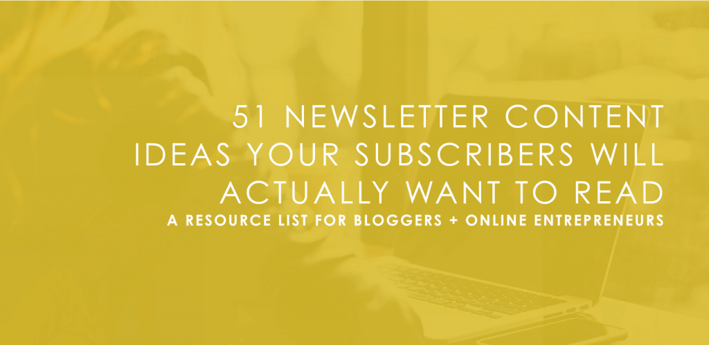 Best Newsletter Content Ideas