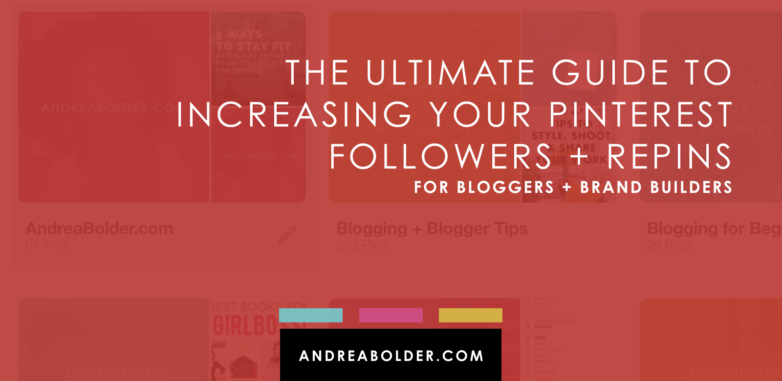 THE ULTIMATE GUIDE TO MORE PINTEREST FOLLOWERS + REPINS | PLUS FREE PINTEREST CHALLENGE