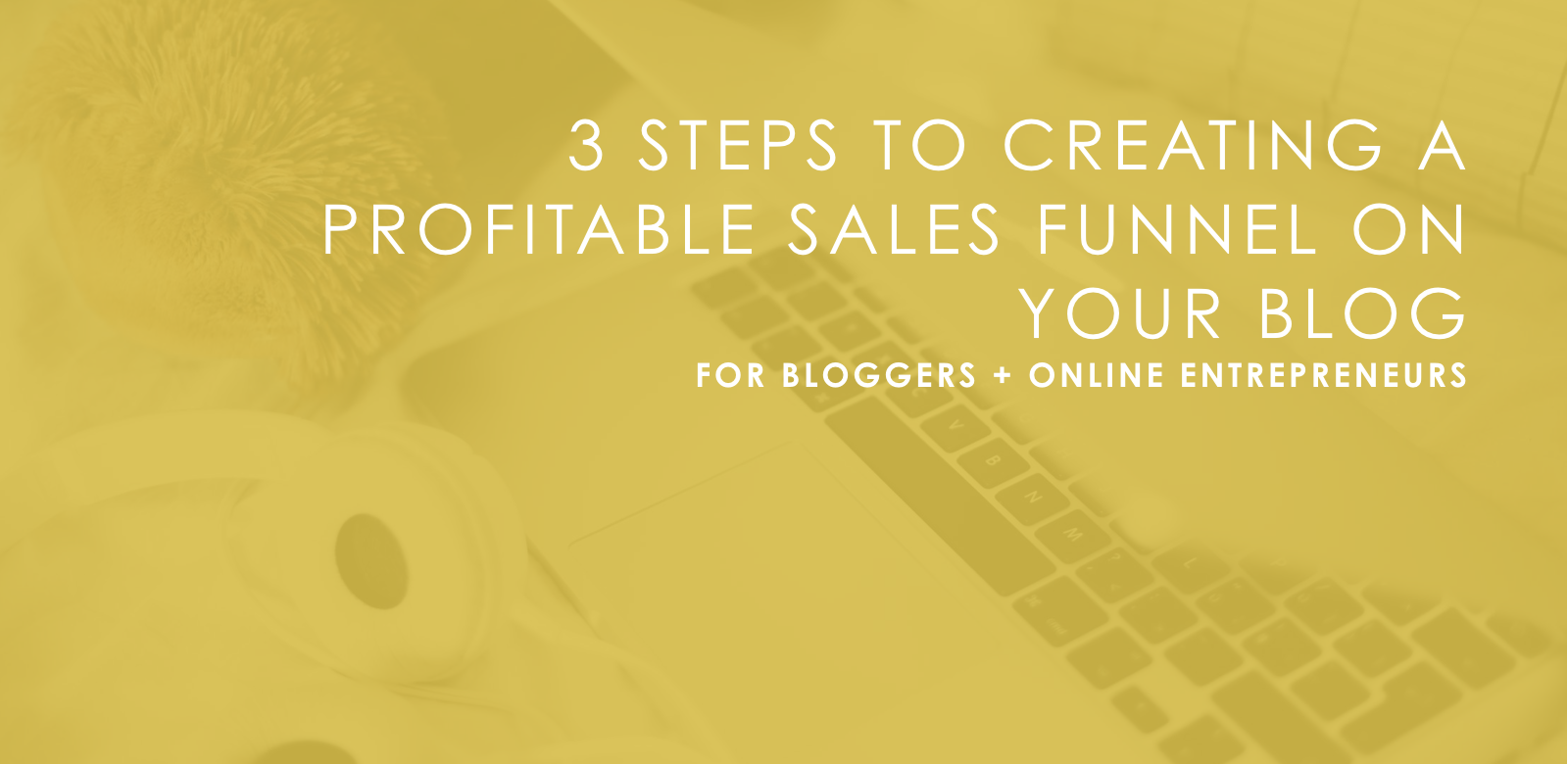 How To Create Profitable Sales Funnels