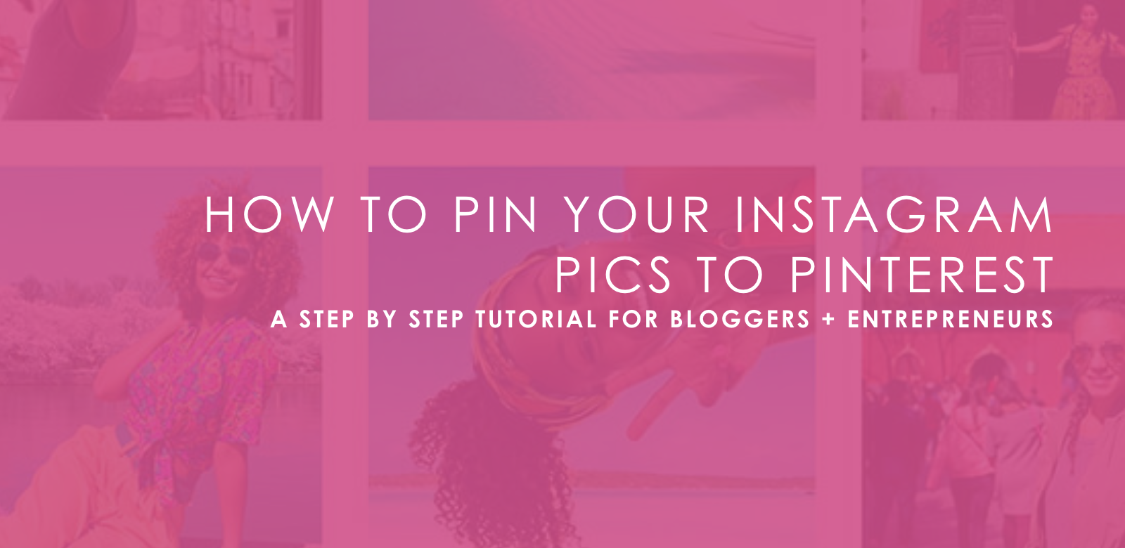 HOW TO PIN YOUR INSTAGRAM PICTURES TO PINTEREST