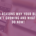 Why Your Blog Traffic Isn't Growing