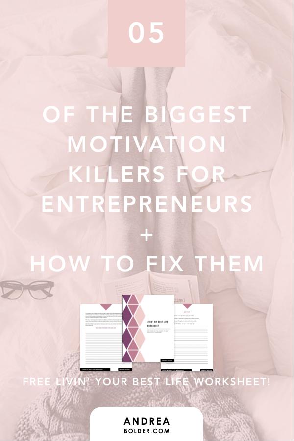 5 of The Biggest Motivation Killers For Entrepreneurs