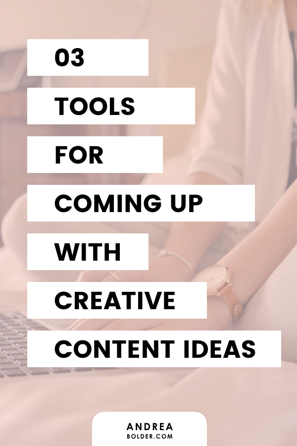 3 Tools For Finding Creative Content Ideas